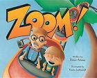 Zoom! by Diane Adams (Paperback / softback, 2013)