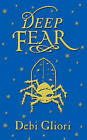 Deep Fear by Debi Gliori (Hardback, 2006)