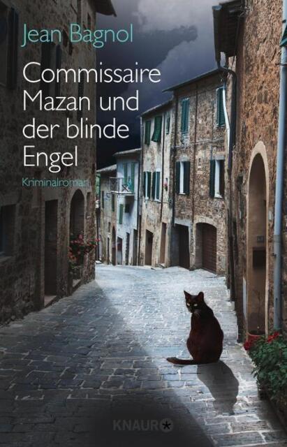 Commissaire Mazan und der blinde Engel von Jean Bagnol (2015), UNGELESEN
