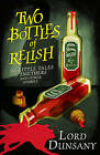 Two Bottles of Relish: The Little Tales of Smethers and Other Stories by Lord Dunsany (Hardback, 2016)
