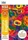KS2 Challenging English SATs Revision and Practice: 2018 tests (Letts KS2 Revision Success) by Nick Barber, John Goulding, Letts KS2, Shelley Welsh (Paperback, 2015)