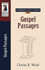 Sermon Outlines on Gospel Passages (Wood Sermon Outline Series)