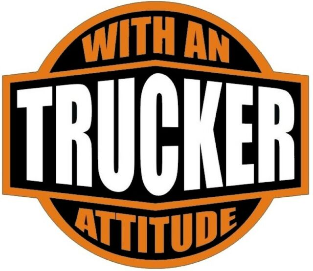 TRUCKER WITH AN ATTITUDE HELMET STICKER ORANGE ON BLACK HARD HAT STICKER HELMET