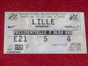 COLLECTION-SPORT-FOOTBALL-TICKET-PSG-LILLE-28-JUILLET-2001-Champ-France
