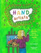 Hand Artists : Did You See What They Said? by Jan Caswell (2013, Paperback)