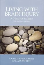 Living with Brain Injury: A Guide for Families, Second Edition, Dougherty, Karla