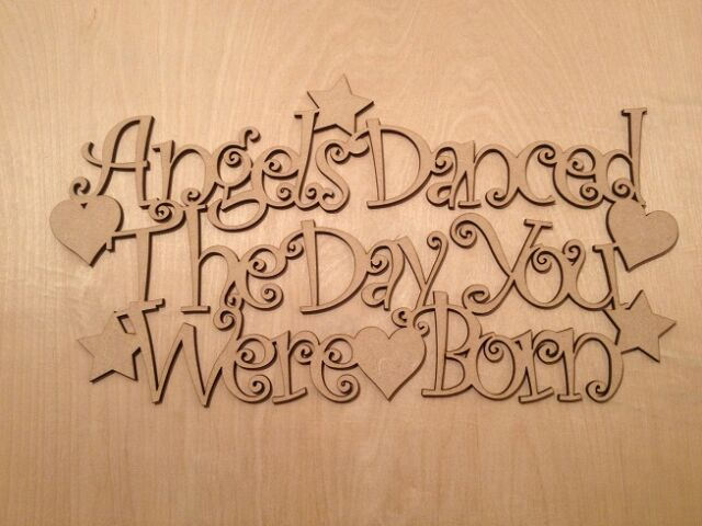 "MDF ""ANGELS DANCED THE DAY"" - Signs - Shapes - Approx 300mm x 200mm"