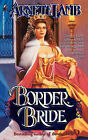 Border Bride by Arnette Lamb (Paperback, 2008)