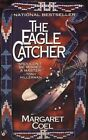 The Eagle Catcher 9780425154632 by Margaret Coel Paperback