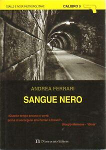 Sangue nero di Ferrari, Andrea ed. Novecento Media