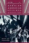 Hollywood's African American Films: The Transition to Sound by Ryan Jay Friedman (Paperback, 2011)