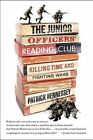 The Junior Officers' Reading Club: Killing Time and Fighting Wars by Patrick Hennessey (Paperback / softback, 2010)