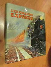 beau livre 1973 les grands express bryan morgan edita lausanne  train