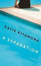 A Separation by Kitamura, Katie   Hardcover Book   9781781256589   NEW