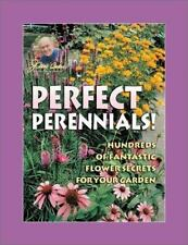 Jerry Baker's Perfect Perennials!: Hundreds of Fantastic Flower-ExLibrary