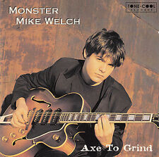 MONSTER MIKE WELCH : ACE TO GRIND / CD (TONE-COOL TCCD 1159) - NEUWERTIG