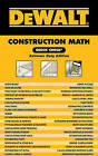 Dewalt Construction Math Quick Check: Extreme Duty Edition by Christopher Prince (Spiral bound, 2010)