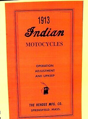 1913 Indian Moto Manuale Su Operation-adjustment & Upkeep Of The New Indian Elaborato Finemente