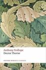 Doctor Thorne: The Chronicles of Barsetshire by Anthony Trollope (Paperback, 2014)