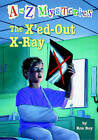 The X'Ed-Out X-Ray by Ron Roy (Hardback, 2005)