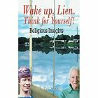 Wake Up, Lien. Think for Yourself! by William Van Vynck (Paperback / softback, 2014)