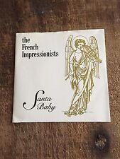 THE FRENCH IMPRESSIONISTS/THICK PIGEON - SANTA BABY/JINGLE BELL ROCK - NEW WAVE!
