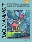 Rachmaninoff: the Authentic Collection von Sergei Rachmaninoff (2013, Geheftet)