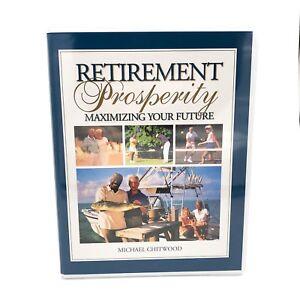 Retirement-Prosperity-Maximizing-Your-Future-Michael-Chitwood
