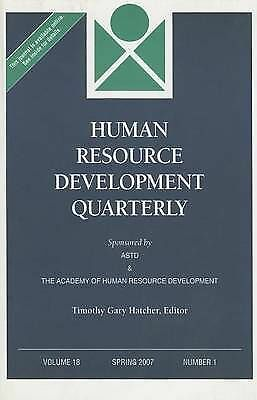 Human Resource Development Quarterly: Spring 2007 No. 1, v. 18, HRDQ (Human Reso