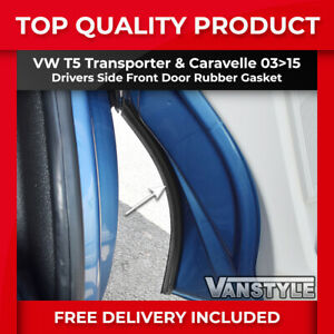VW TRANSPORTER T5 T6 T5.1 DRIVER FRONT DOOR WHEEL ARCH SEAL GASKET WITH CLIPS !