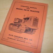 Allis Chalmers Hd16 Tractor Crawler Dozer Owner Operator Maintenance Manual Book