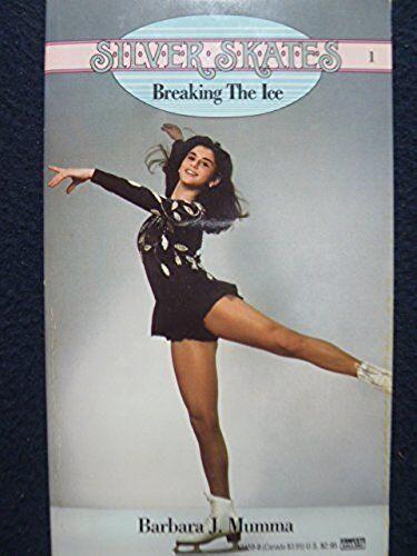 BREAKING THE ICE #1 (Silver Skates) [Jul 12, 1988] Mumma, Barbara J