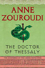 The Doctor of Thessaly by Anne Zouroudi (Paperback, 2010)