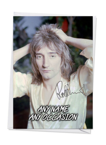Rod Stewart 1 Personalised Birthday Greeting Card Any Occasion