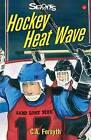 Hockey Heat Wave by Christine Forsyth (Paperback / softback, 1998)