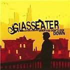 Glasseater - Everything Is Beautiful When You Don't Look Down (2003)
