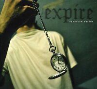 Expire - Pendulum Swings [new Cd]