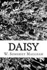 Daisy by W Somerset Maugham (Paperback / softback, 2013)
