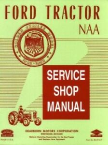 ford tractor golden jubilee naa shop manual 1953 1955 ebay rh ebay com Golden Jubilee Ford Tractor Sherman 1953 Ford Golden Jubilee Tractor Parts