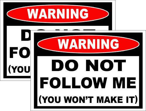 Do NOT Follow Me Funny Sticker 4x4 Off Road Mud Truck