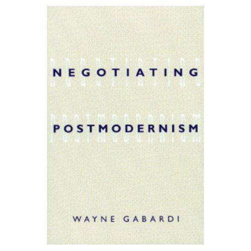 Negotiating Postmodernism, Gabardi, Wayne, New Book