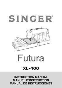 singer futura xl 400 service manual