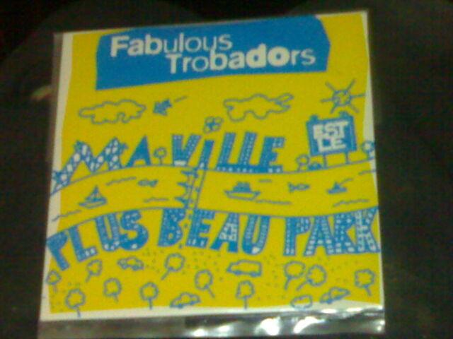 FABULOUS TROBADORS CD 1T MA VILLE EST LE PLUS BEAU PARK (1995)