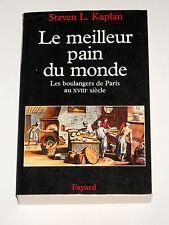 Le meilleur pain du monde Les boulangers de Paris au XVIIIe siècle Farine Blé