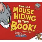 Theres a Mouse Hiding in This Book 9781782024422 Benjamin Bird Carmen Perez Boar