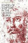Echoes of Scripture in the Letters of Paul by Richard B. Hays (Paperback, 1993)