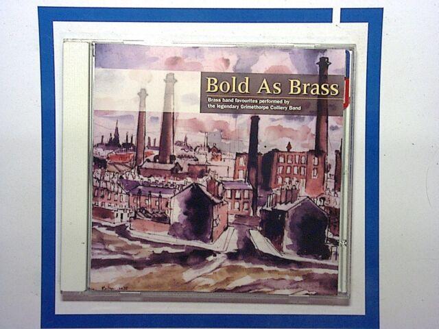 Grimethorpe Colliery Band - Bold as Brass (1998) CD Mint