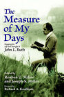 The Measure of My Days by Cascadia Publishing House (Paperback, 2004)