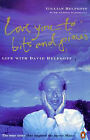 Love You to Bits and Pieces: True Story of David Helfgott and the Movie  Shine by Alissa Tanskaya, Gillian Helfgott (Paperback, 1997)