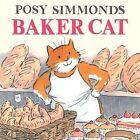 Baker Cat by Posy Simmonds (Paperback, 2014)